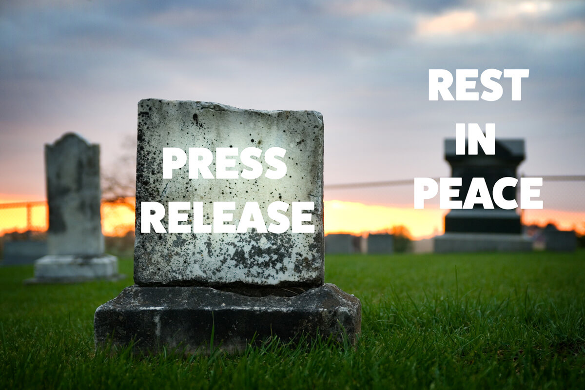 graveyard image with the words rest in peace and the words press release on the grave stone